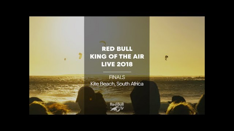 LIVE Big-Air Kiteboarding: Red Bull King of the Air 2018 | Cape Town, South Africa