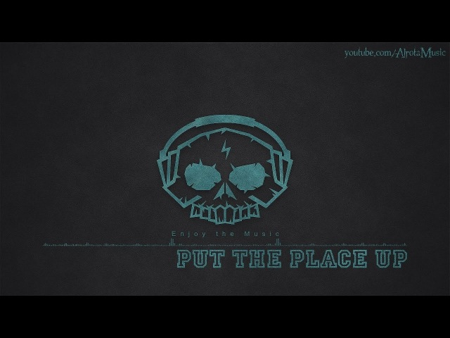 Put The Place Up by Niklas Gustavsson - [2000s Hip Hop Music]