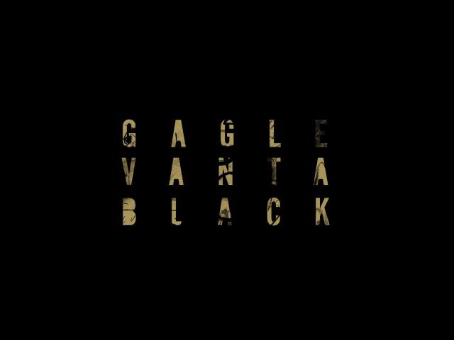 GAGLE VANTA BLACK official MV
