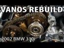 BMW 330i 325i E46 Vanos Rebuild