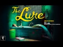 Abracadabra The Lure Soundtrack Official Video