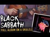 Black Sabbath  Paranoid album medley on ukulele!
