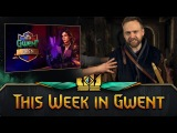 This Week in GWENT 16.03.2018