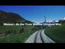 Mateos - As the Train Station (Original Mix)