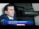 Jaloliddin Usmonov Onasi hayotlar Жалолиддин Усмонов Онаси хаётлар music version 2018