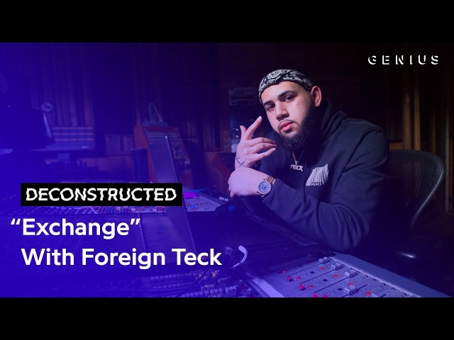 The Making Of Bryson Tiller's Exchange With Foreign Teck | Deconstructed