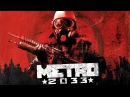 Metro 2033 OST 11 - Lost Tunnels