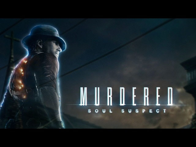 Murdered Soul Suspect 2.3 - Медиум!