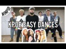 The Easiest KPOP Dances
