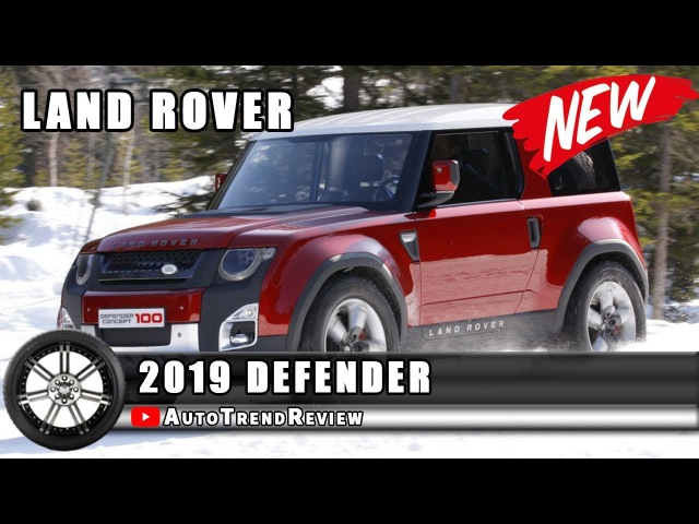 2019 Land Rover DefenderОбзор,Характеристики,Цена
