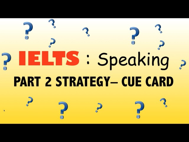 Score 9 | IELTS SPEAKING Part 2 (Cue Card)