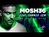 Mosh36 ft. Summer Cem - Zu gut zu euch (prod. by Prodycem)