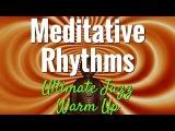 Meditative Rhythms - The Ultimate Jazz Guitar Warm Up