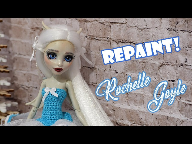 Repaint! OOAK Rochelle Goyle. Custom Monster High Doll Repaint. Рошель Гойл DIY