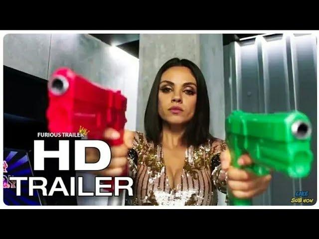 THE SPY WHO DUMPED ME Trailer 1 NEW (2018) Mila Kunis, Kate McKinnon Comedy Movie Trailer HD