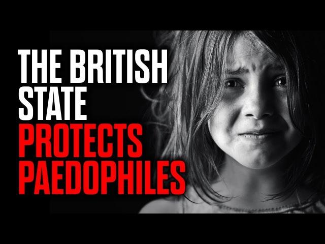 Как британское государство защищает педофилов - Марк Коллетт
