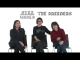 The Breeders Rate Tide Pods, Drugs, and Farting OverUnder