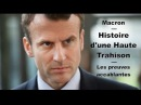 Macron Histoire d'une Haute Trahison Les preuves accablantes