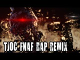 SFM TJOC + FNAF Rap Remix (Collab)