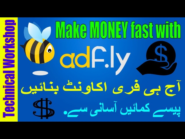 How to Make Money online with Adfly fast Complete Tutorial in Urdu/Hindi | adfly 2017 bot