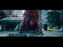 Дэдпул 2/ Deadpool 2 2018 Русский трейлер б/цензуры субтитры