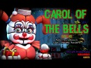 SFM FNAF SL 4 Carol Of The Bells Myuuji