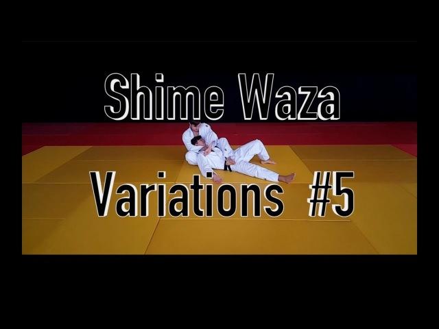 Shime Waza Variations 5 / Техника удушения