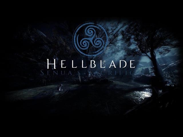 Hellblade: Senua's Sacrifice (Yettich) часть 3 - Лучший звук и актерская игра 2017 (ФИНАЛ!)