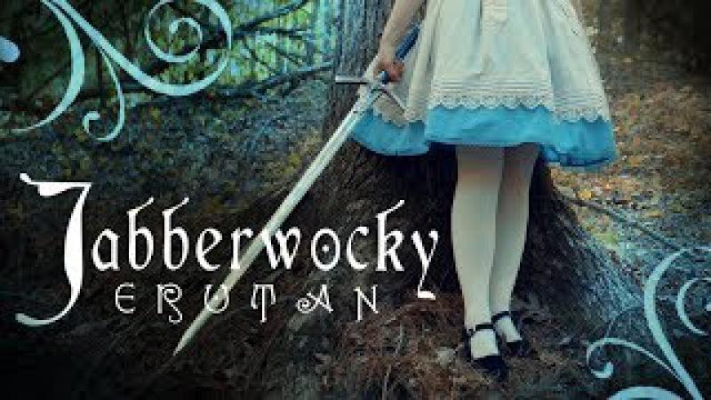 Jabberwocky - performed by Erutan