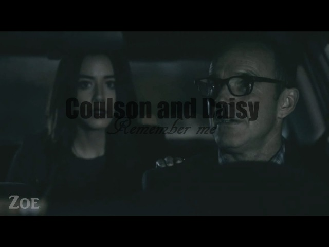 Coulson and Daisy - Remember me (4x16)