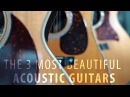 The 3 most beautiful guitars in the world!