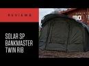 CARPologyTV - Solar SP Bankmaster Twin Rib Review