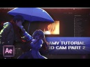 After effects amv tutorial 3D cam part 2 SECOND TRANSITION