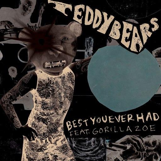 Teddybears альбом Best You Ever Had