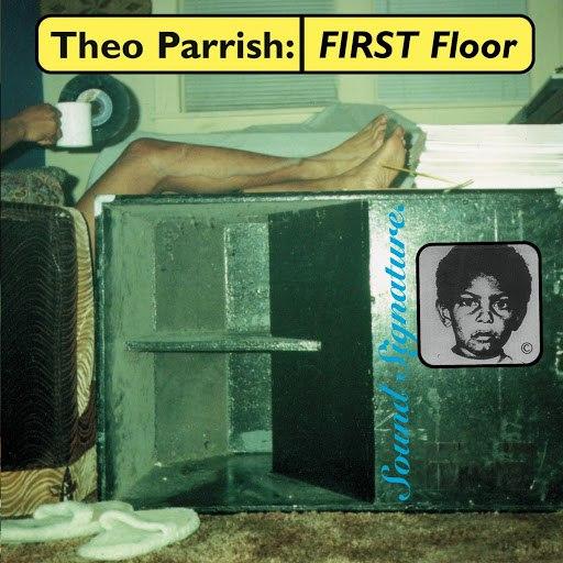 Theo Parrish альбом First Floor