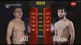 ACB 83: Lamberd Akhyadov vs. Adrian Diaz