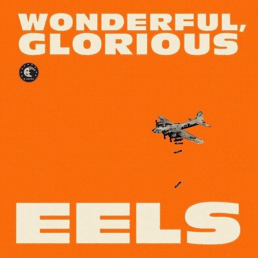 eels альбом Wonderful, Glorious (Deluxe Version)