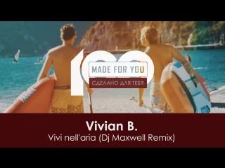 Vivian B. - Vivi nellaria (Dj Maxwell Remix)