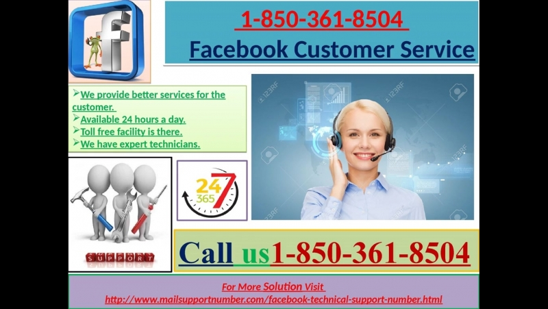 Behind the scenes of a successful Facebook is the 1-850-361-8504 Facebook customer service