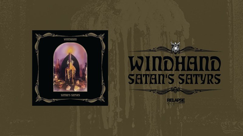 WINDHAND | SATAN'S SATYRS - Split [FULL ALBUM STREAM]