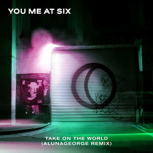 You Me At Six альбом Take on the World (AlunaGeorge Remix)