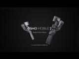 DJI Osmo Mobile 2 Product Intro Video