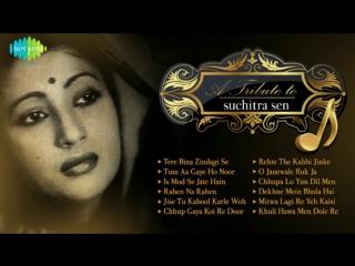 A Tribute to Suchitra Sen Old Hindi Songs Audio Jukeox Suchitra Sen Songs