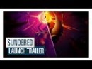 Sundered launch trailer