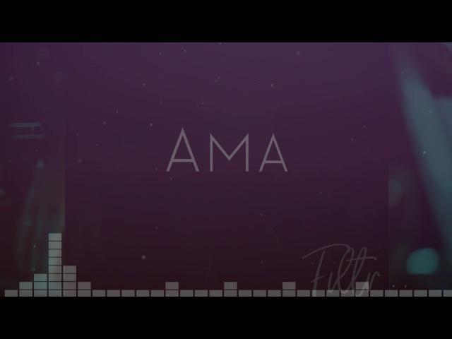 Ama - Filtr (Sound ACECVLT)