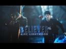 Alec Lightwood || Believer