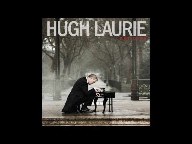 Hugh Laurie - The Weed Smoker's Dream