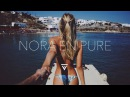 Best of Nora En Pure | Continuous Mix