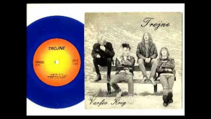 TROJNE - varför krig (FULL EP) 1983