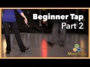 Basic Beginner Tap Lessons with Susie Joe (Part 2 of 5)